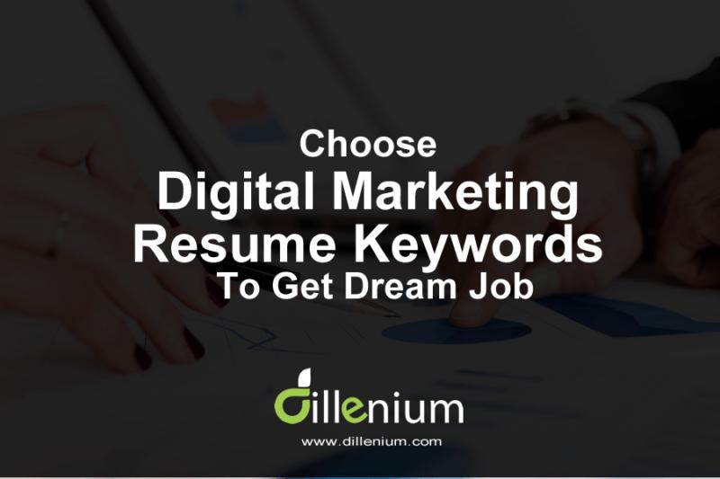 Choose Digital Marketing Resume Keywords