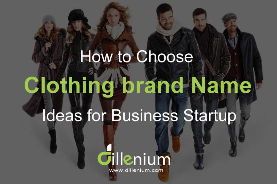 Choosing Clothing Brand Names Idea for Business Startup