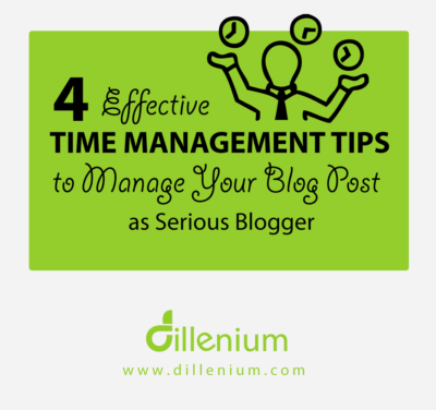 4 Effective time management tips for bloggers