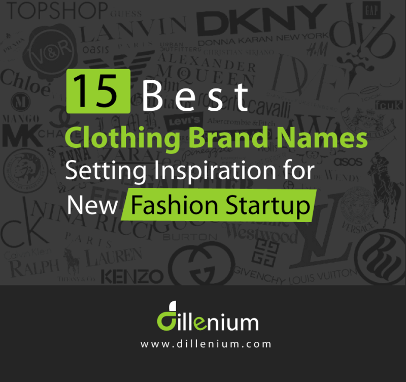 15 Best Clothing Brands Name Setting Inspiration For New