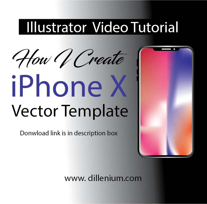 4 Steps to Design New iPhone X Vector Template - Illustrator Mockup