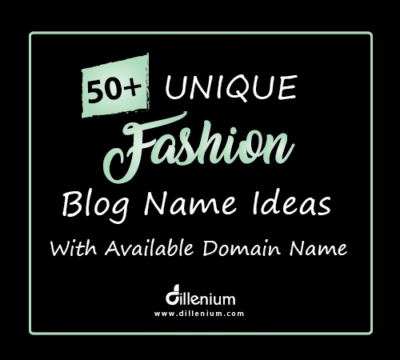 fashion blog name ideas